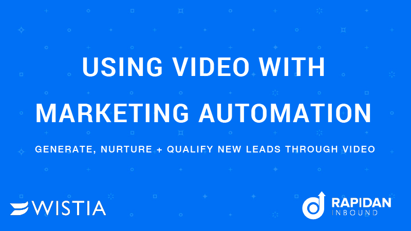 COVER Using Video with Marketing Automation [Wistia]-1.png