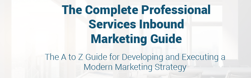 CTA Banner The Complete Professional Services Inbound Markerting Handbook-1.png