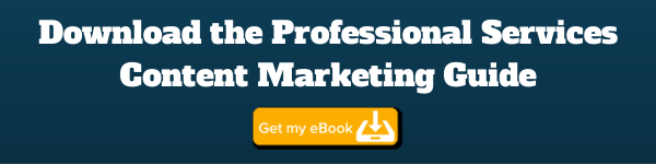 Download the Professional Services Content Marketing Guide